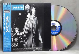 LD  OASIS / LIVE BY THE SEA