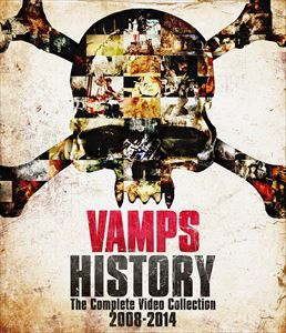 VAMPS/HISTORY-The Complete Video Collection 2008-2014 VAMPS