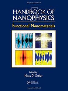 Handbook of Nanophysics: Functional Nanomaterials (英語) ハードカバー